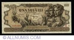 100 Lei 1947 (27. VIII.)