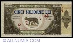 5,000,000 Lei 1947 (25. VI.) - SPECIMEN