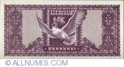 Imaginea #2 a 10 Milioane (Tízmillió) Milpengő 1946 (24. V.)