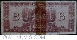 Imaginea #2 a 100 000 (Szazezer)  B.-Pengö 1946 (3. VI.)