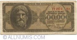 Imaginea #1 a 500 000 Drahme 1944 (20. III.)
