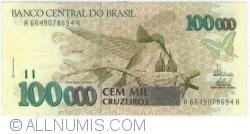 Imaginea #1 a 100 000 Cruzeiros ND(1993) - Semnaturi Fernando Henrique Cardoso/ Paulo Cesar Ximenes Alves Ferreira