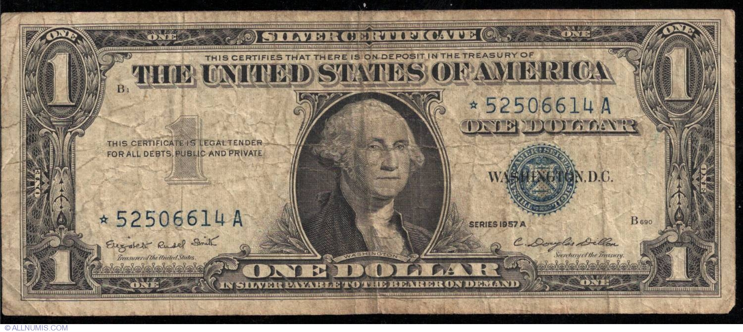 1 Dollar 1957a Star Note Replacement 1957 Issue