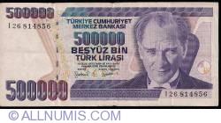 Image #1 of 500 000 Lira L.1970(1998) - signatures Gazi ERÇEL, Aydin ESEN