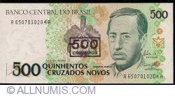 Image #1 of 500 Cruzeiros on 500 Cruzados Novos ND (1990)