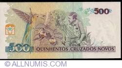 500 Cruzeiros on 500 Cruzados Novos ND (1990)