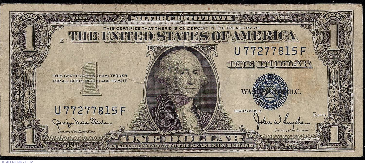 1 Dollar 1935 D 1935 Issue Silver Certificates United States Of