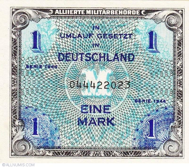 My German Finances: 1 Mark 1944, Allied Occupation WWII