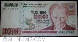 Image #1 of 100,000 Lira  L. 1970 (1991) - signatures Ş. Yaman TÖRÜNER / Osman Cavit ERTAN