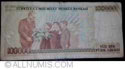 Image #2 of 100,000 Lira  L. 1970 (1991) - signatures Ş. Yaman TÖRÜNER / Osman Cavit ERTAN