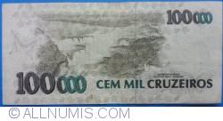 Imaginea #2 a 100 000 Cruzeiros ND(1993) - Semnături Paulo Roberto Haddad/ Gustavo Jorge Laboissière Loyola