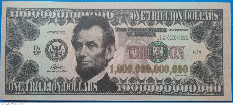 1 000 000 000 000 One Trillion Dollars 2009 Usa