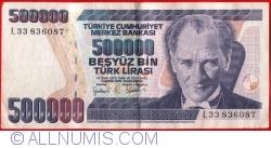 Imaginea #1 a 500 000 Lira L.1970 (1998) - semnături Gazi ERÇEL, Aydın ESEN